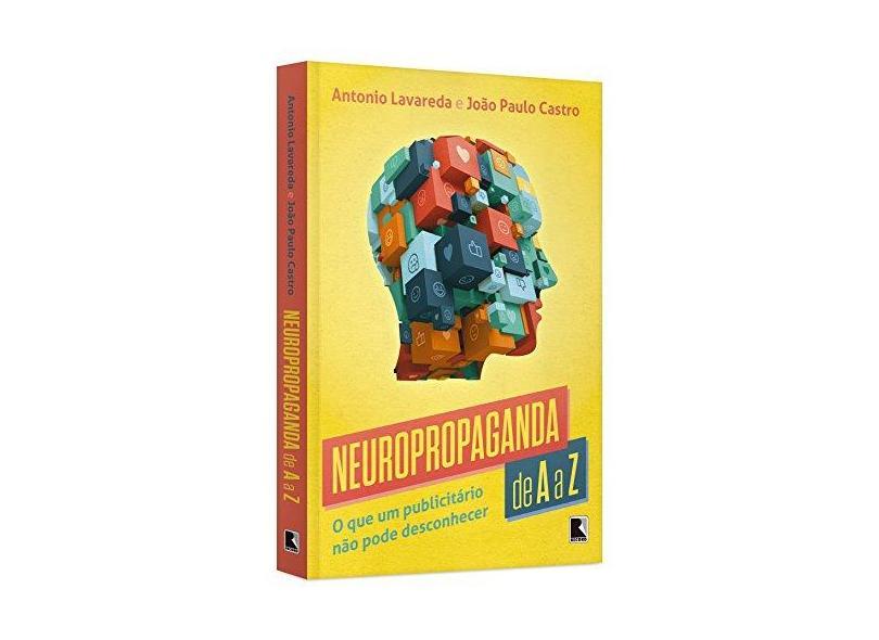 Neuropropaganda de A A Z - Castro, João Paulo; Lavareda, Antonio - 9788501107558