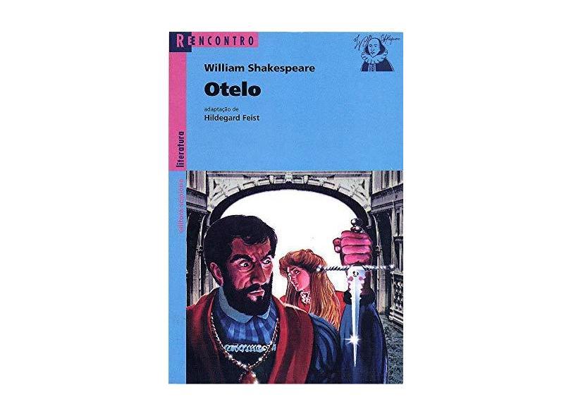 Otelo - O Mouro de Veneza - Col. Reencontro - Shakespeare, William - 9788526283787