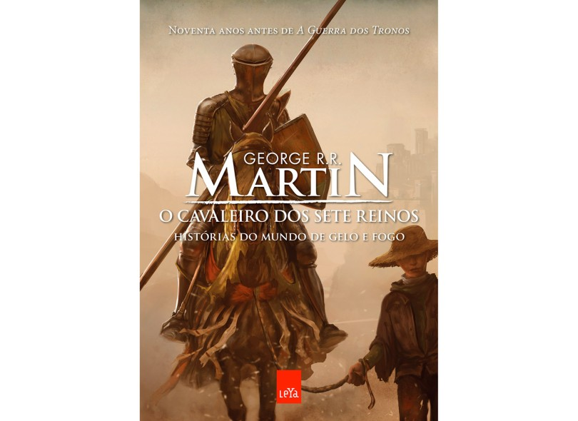 O Cavaleiro dos Sete Reinos: Histórias do Mundo de Gelo e Fogo - George R. R. Martin - 9788580449730