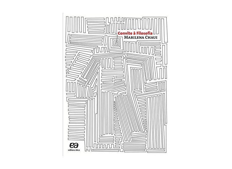 Convite a Filosofia - Ensino Médio - Ed. 2010 - Chaui, Marilena - 9788508134694