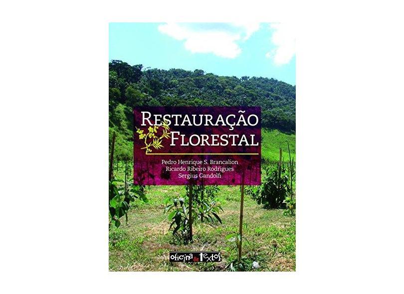 Restauração Florestal - Pedro Henrique S. Brancalion - 9788579750199