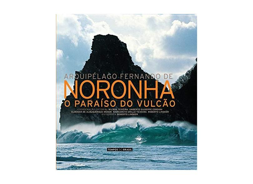 Arquipelago Fernando De Noronha - O Paraiso Do Vulcao - Wilson^linsker, Roberto Teixeira - 9788585981310