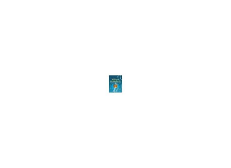 Medicina de Reabilitação - 4ª Ed. 2007 - Lianza, Sergio - 9788527712644