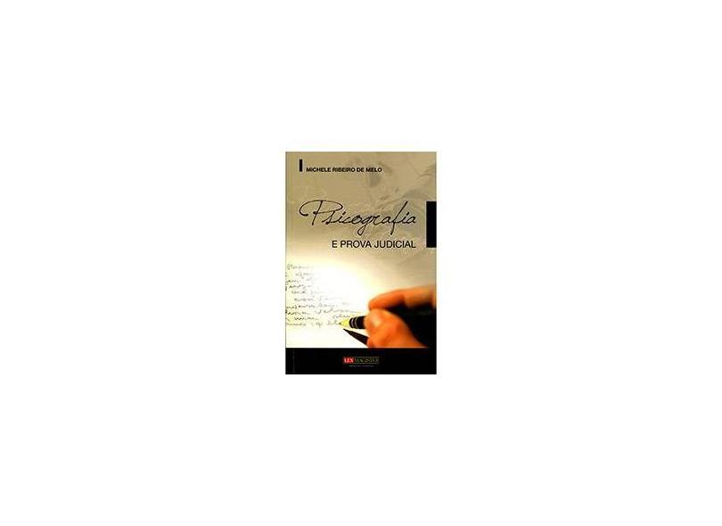 """Psicografia E Prova Judicial - """"melo, Michele Ribeiro De"""" - 9788577212019"""