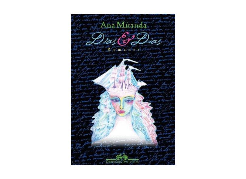 Dias e Dias - Miranda, Ana - 9788535902853
