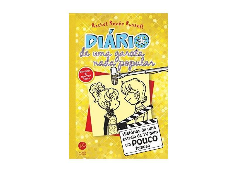 Diário de Uma Garota Nada Popular 7 - Histórias de Uma Estrela de TV Nem Um Pouco Famosa - Russell, Rachel Renée - 9788576863991