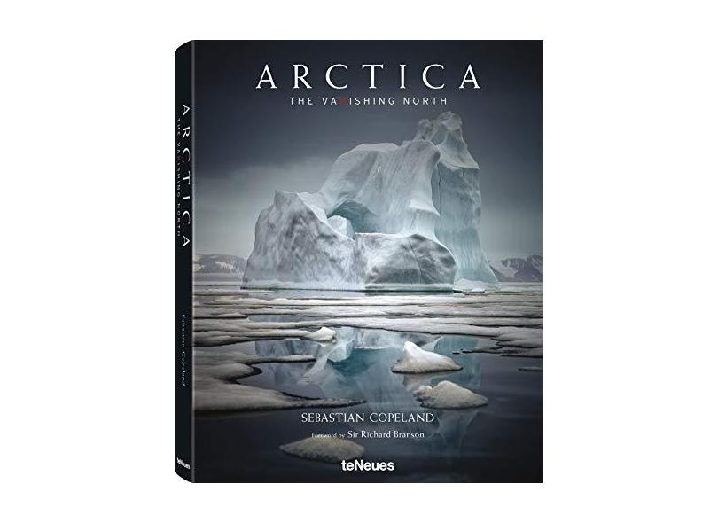 Arctica:The Vanishing North - Copeland,sebastian - 9783832732813