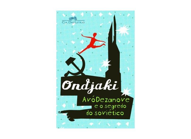 Avódezanove e o Segredo do Soviético - Ondjaki - 9788535914702