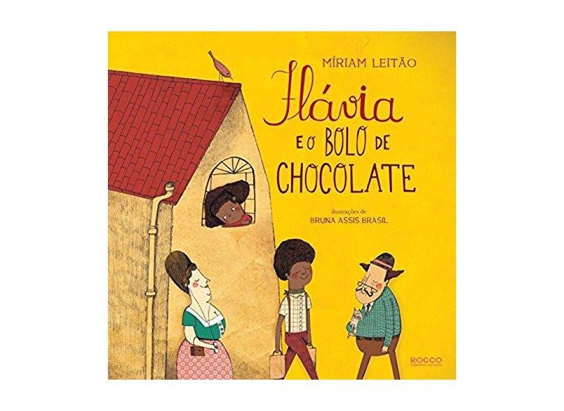 Flávia e o Bolo de Chocolate - Leitão, Mirian - 9788562500756