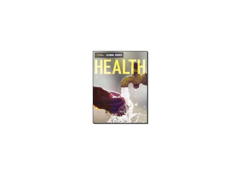 Health - Global Issues - On-Level - National Geographic; - 9780736297721