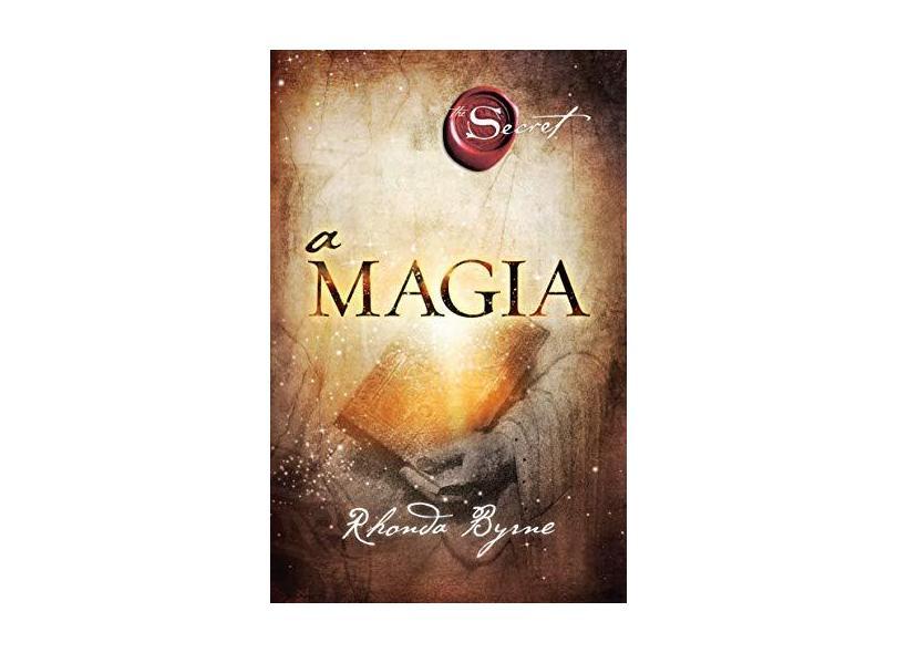 A Magia - Rhonda Byrne - 9788575429846