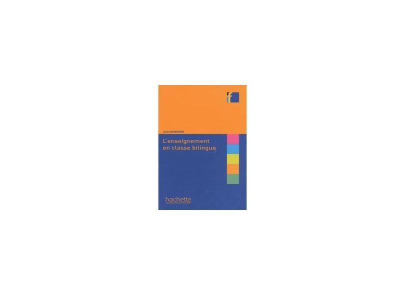 L'ENSEIGNEMENT EN CLASSE BILINGUE - Duverger - 9782011557339
