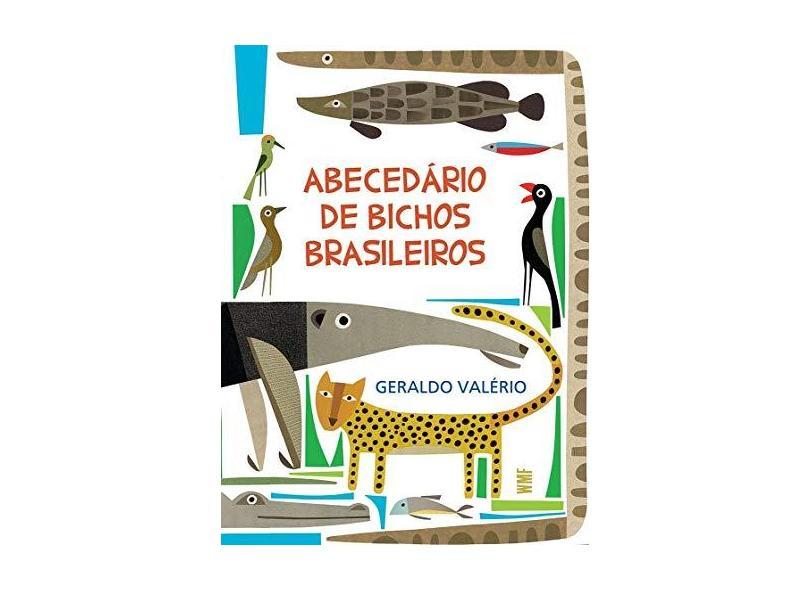 Abecedário de Bichos Brasileiros - Geraldo Valério - 9788546900343
