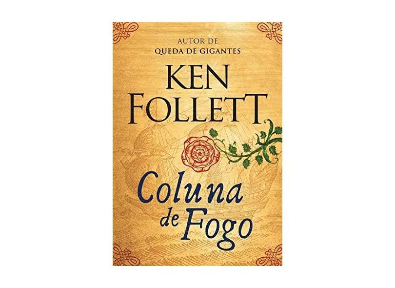 Coluna de Fogo - Follett, Ken - 9788580417340