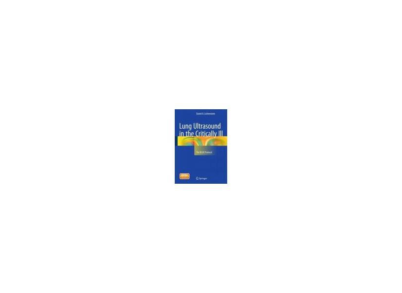LUNG ULTRASOUND IN THE CRITICALLY ILL - Lichtenstein - 9783319153704