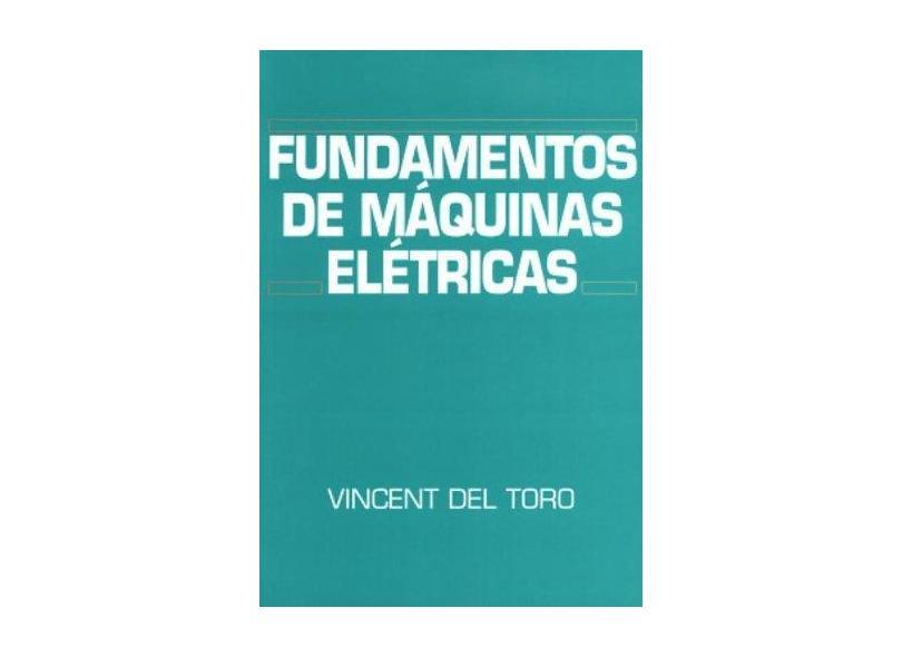 Fundamentos de Maquinas Eletricas - Toro, Vincent Del - 9788521611844