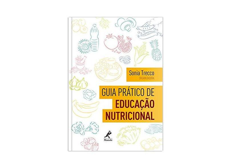 Guia Prático de Educação Nutricional - Sonia Trecco - 9788520439739