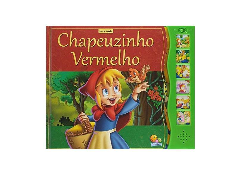 Ler e ouvir: Chapeuzinho vermelho - Roberto Belli - 9788537619995