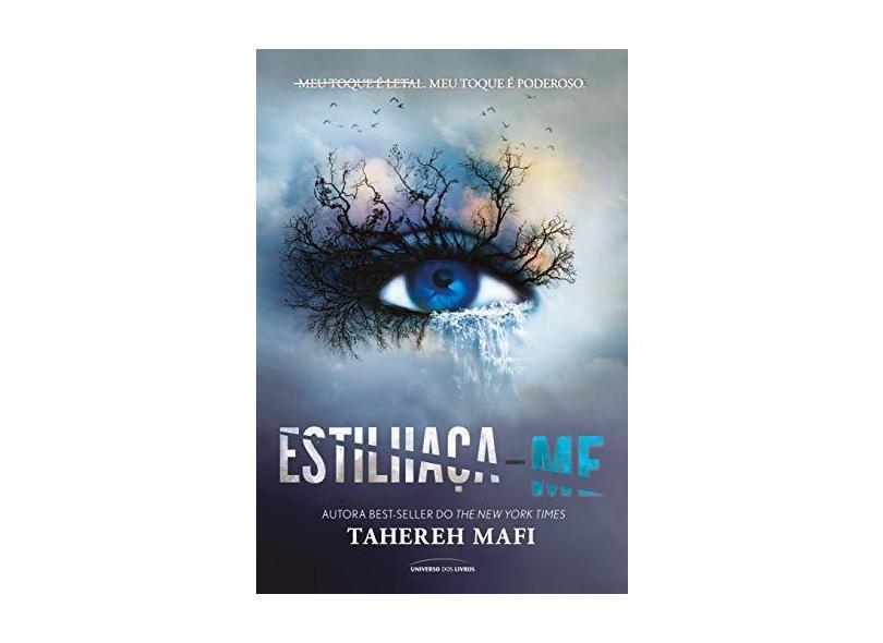 Estilhaça-Me - Mafi, Tahereh - 9788550303017