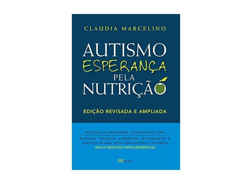 Autismo Esperança Pela Nutrição - Marcelino, Claudia - 9788576803065