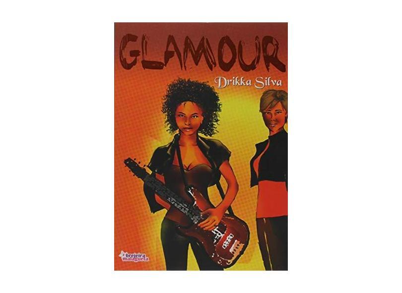 Glamour - Drikka Silva - 9788563360014