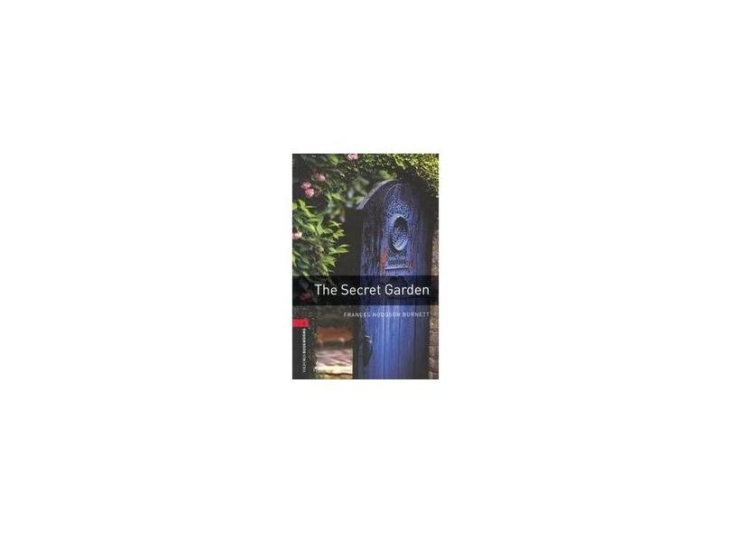 Secret Garden, The - Level 3 - Frances Hodgson Burnett - 9780194791298