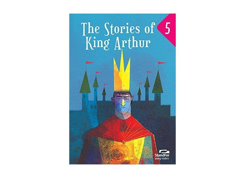 The Stories of King Arthur - Rob Sved - 9788596005029