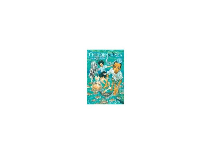 Children Of The Sea Vol. 1 - Daisuke Igarashi - 9788542611472