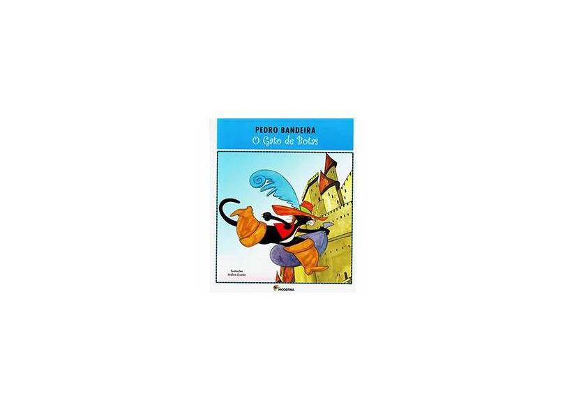 O Gato de Botas - 2ª Ed. 2012 - Série Deixa Que Eu Conto - Bandeira, Pedro - 9788516074388