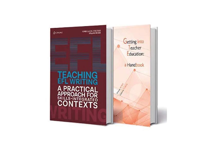 Pack Teaching Efl Writing A Practical Approach For Skills-Integrated Contexts + Getting Into The Teacher Education Handbook - Isabela De Freitas Villas Boas - 9788522128051