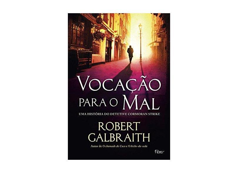 Vocação Para o Mal - Robert Galbraith - 9788532530226