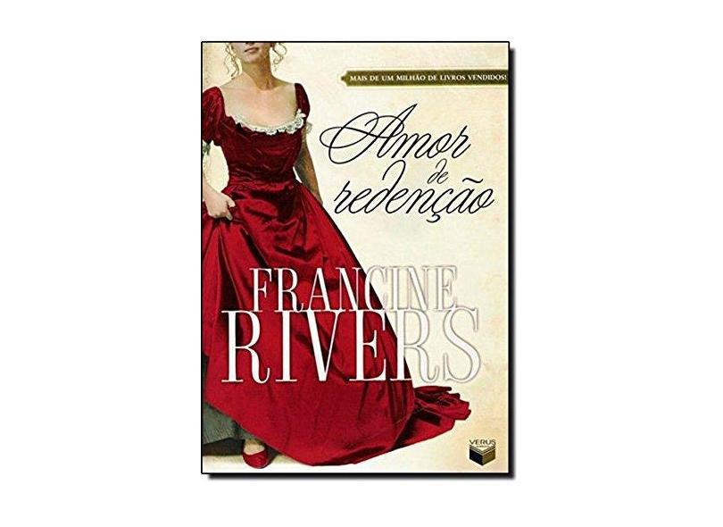 Amor de Redenção - Rivers, Francine - 9788576860884