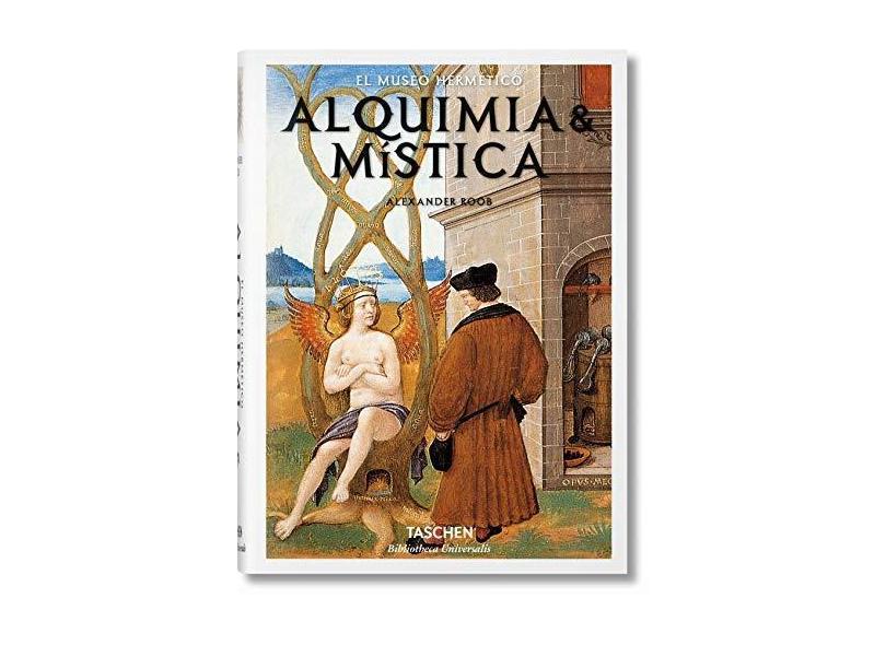 O Museu Hermético - Alquimia e Misticismo - Roob, Alexander - 9783836549394