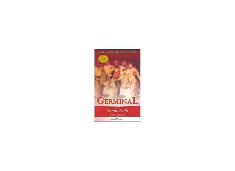 Germinal - Col. A Obra-prima de Cada Autor - Série Ouro - Vol. 41 - Zola, Emile - 9788572326698
