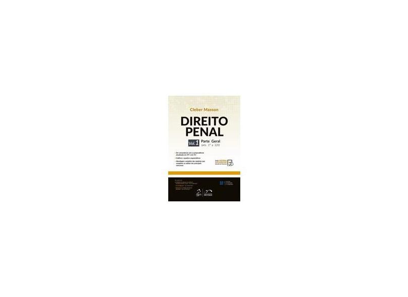Direito Penal - Parte Geral - Vol. 1 - Masson,cleber - 9788530979300