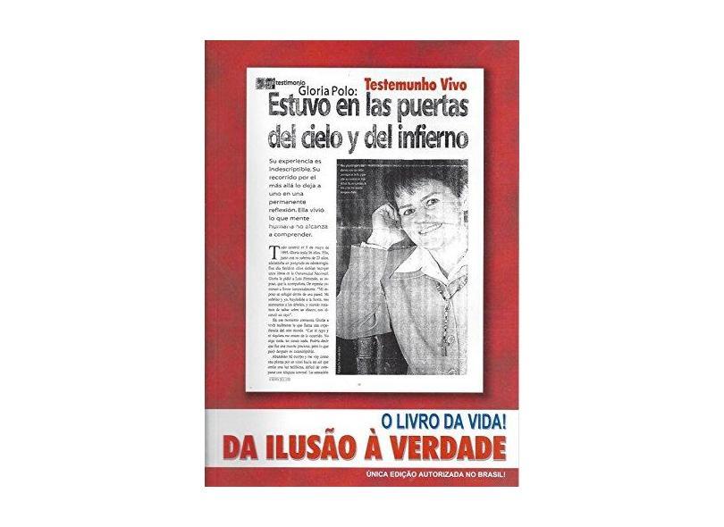 Livro da Vida! Da Ilusão à Verdade - Gloria Polo - 9788599218426