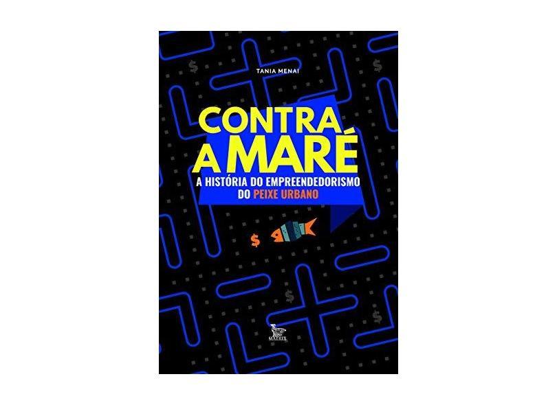 """Contra A Maré - """"menai, Tania"""" - 9788582304846"""