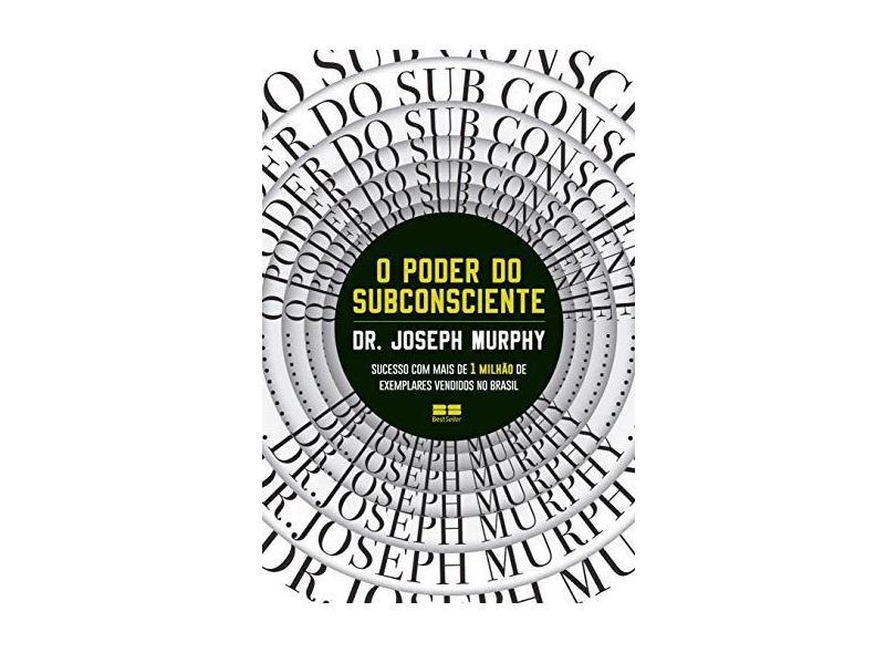 O poder do subconsciente - Joseph Murphy - 9788546501458