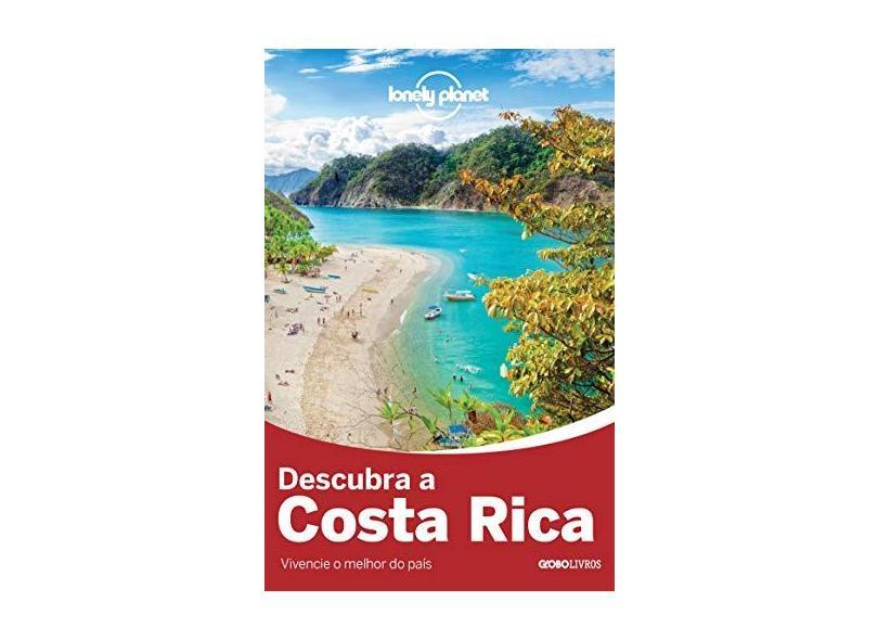 Descubra a Costa Rica - Coleção Lonely Planet - Vários Autores - 9788525058324