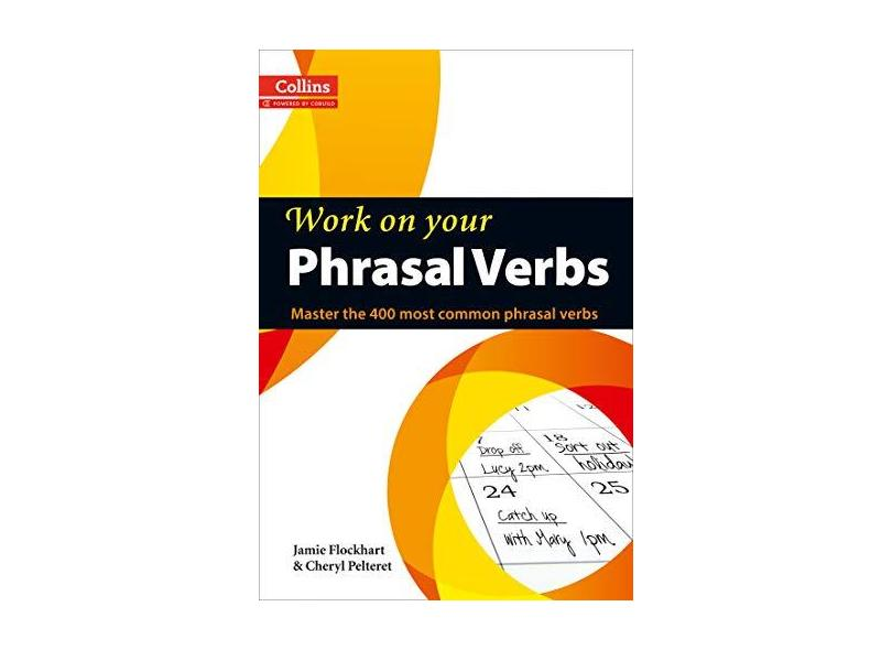 """Work On Your Phrasal Verbs - Master The 400 Most - """"collins"""" - 9780007464661"""
