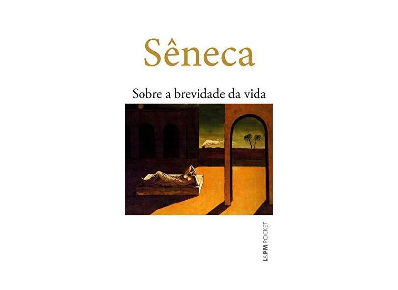 Sobre a Brevidade da Vida - Pocket Plus - Seneca - 9788525415127