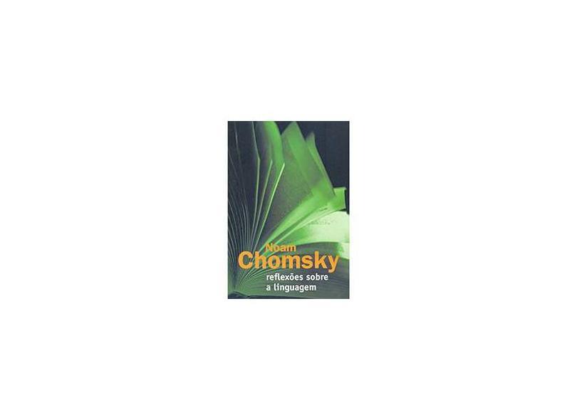 Reflexões Sobre a Limguagem - Chomsky, Noam - 9788585985233