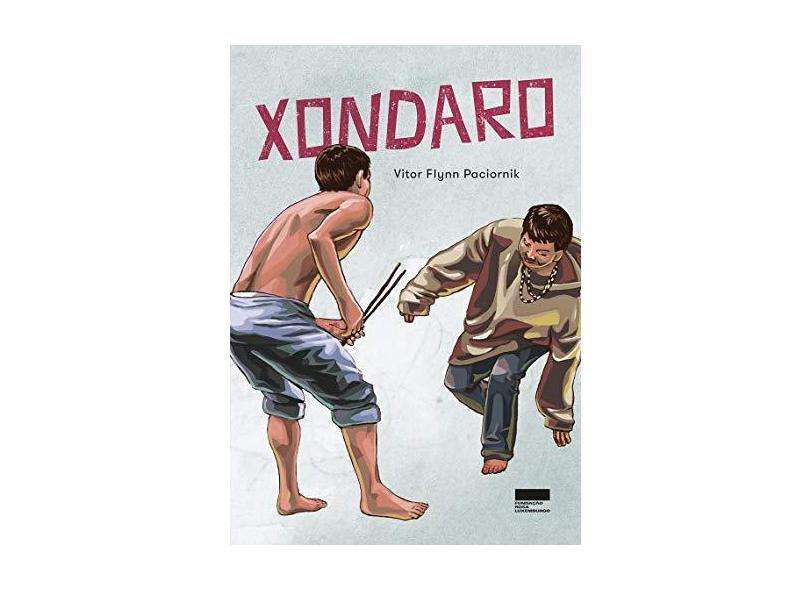 Xondaro - Vitor Flynn Paciornik - 9788568302088