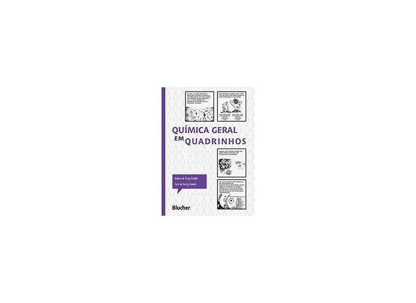 Química Geral em Quadrinhos - Larry Gonick, Craig Criddle - 9788521207764