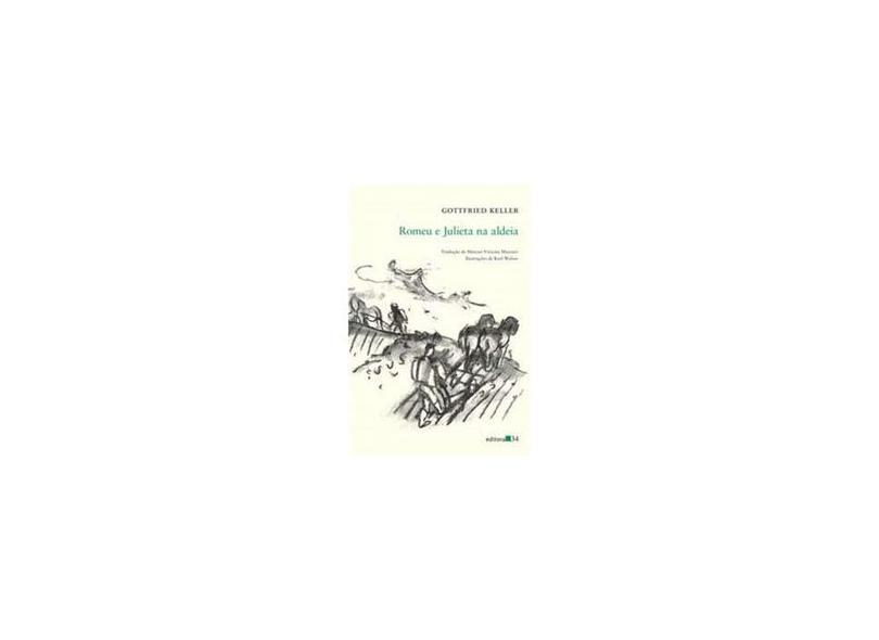 Romeu e Julieta na Aldeia - Gottfried Keller - 9788573265286