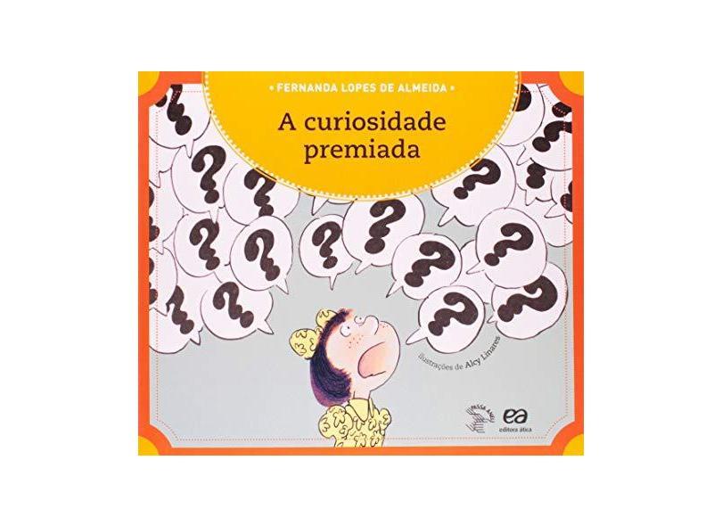 A Curiosidade Premiada - Col. Passa Anel - Almeida, Fernanda Lopes De - 9788508114306