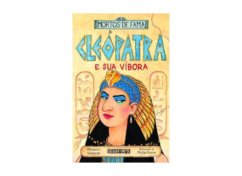 Cleópatra e Sua Víbora - Simpson, Margaret - 9788535902471