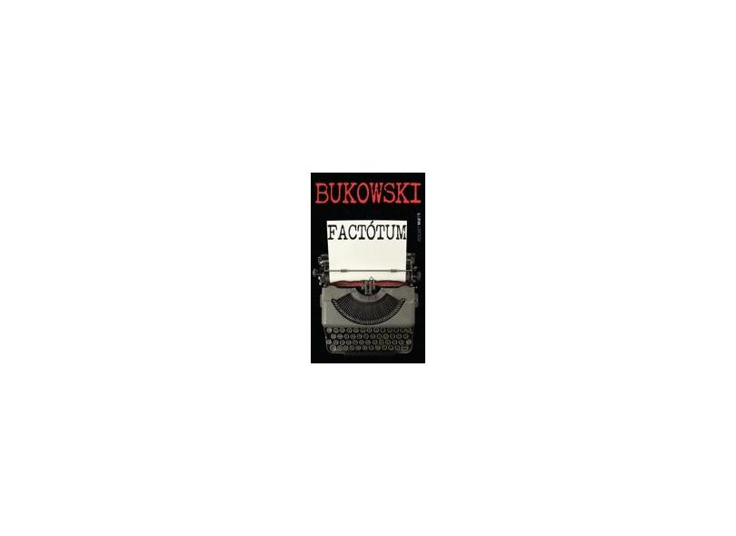 Factótum - Bukowski, Charles - 9788525416612