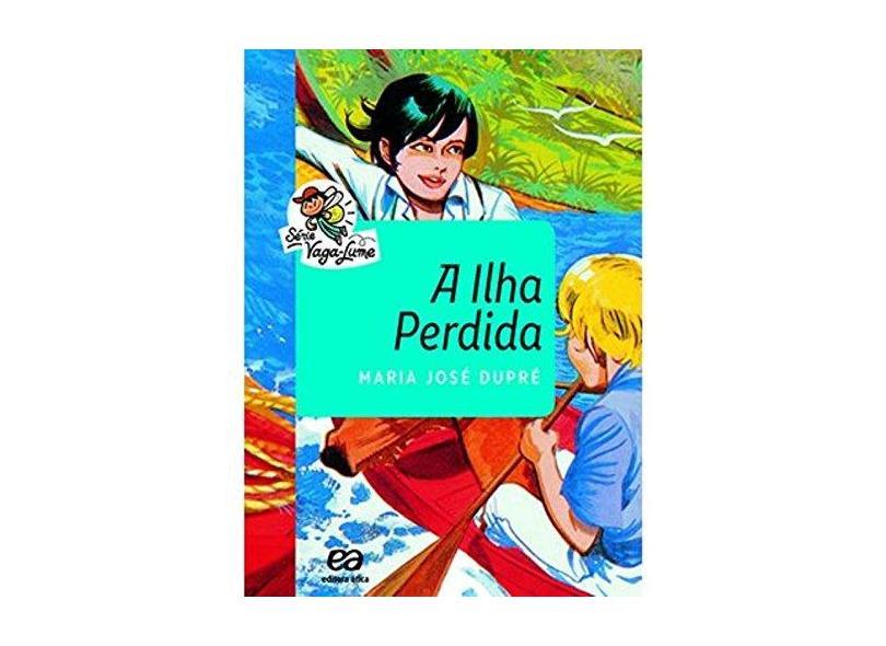 A Ilha Perdida - Dupré, Maria José - 9788508173457