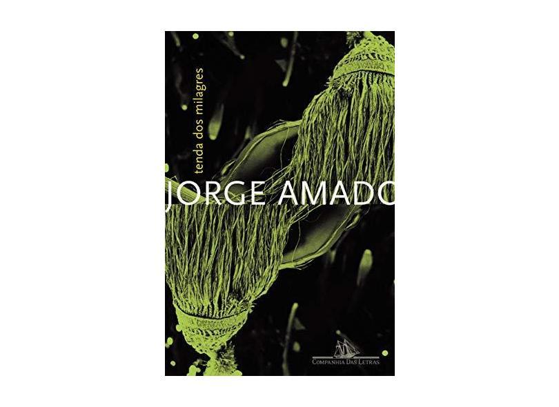 Tenda dos Milagres - Amado, Jorge - 9788535912906